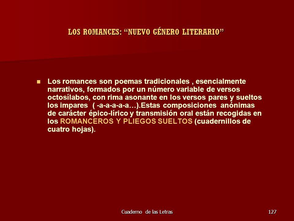 LOS ROMANCES: NUEVO GÉNERO LITERARIO