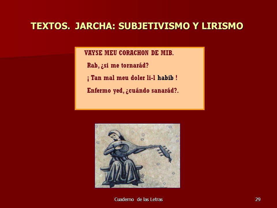 TEXTOS. JARCHA: SUBJETIVISMO Y LIRISMO