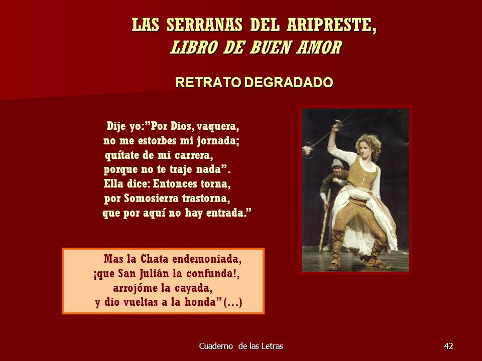 LAS SERRANAS DEL ARIPRESTE, LIBRO DE BUEN AMOR RETRATO DEGRADADO