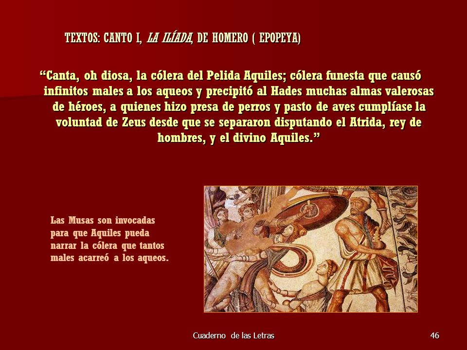 TEXTOS: CANTO I, LA ILÍADA, DE HOMERO ( EPOPEYA)