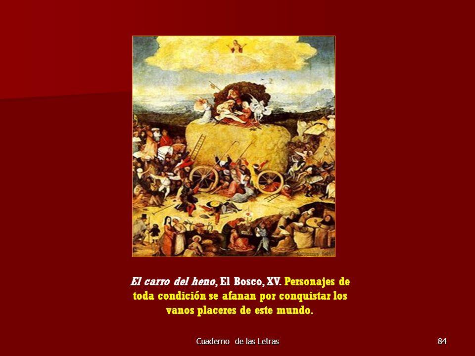 El carro del heno, El Bosco, XV
