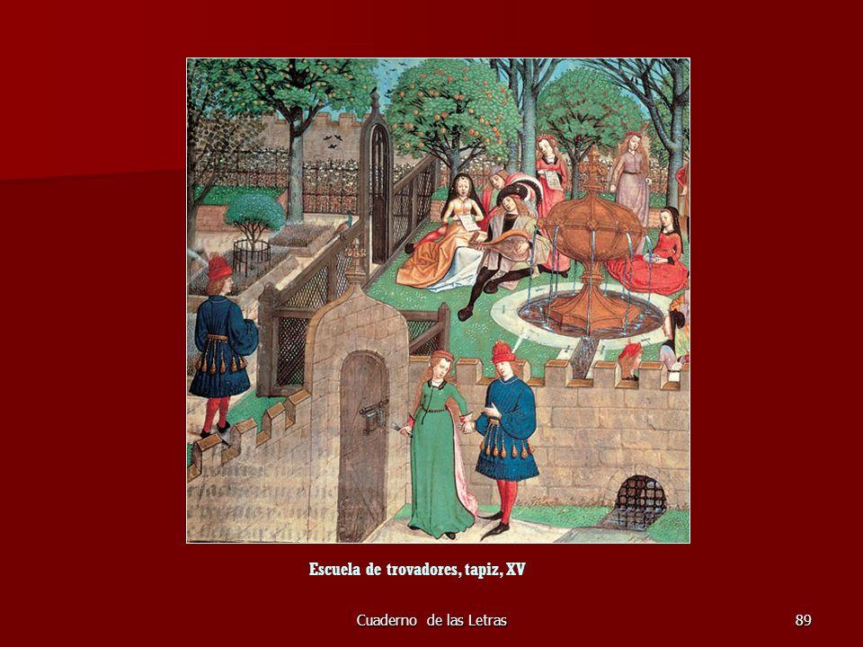 Escuela de trovadores, tapiz, XV