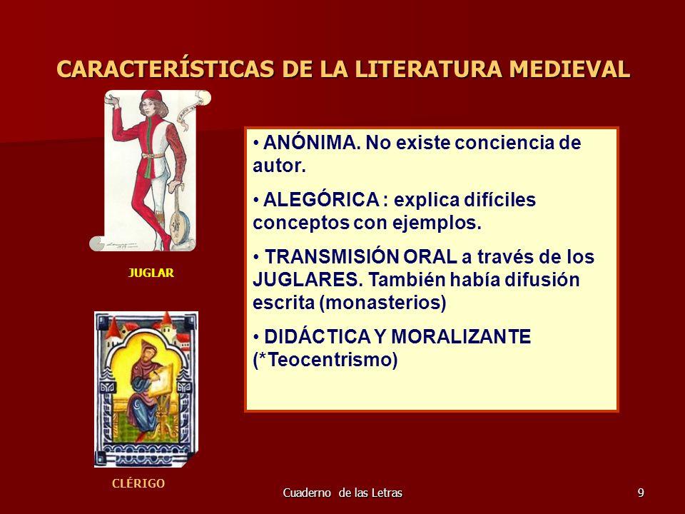 CARACTERÍSTICAS DE LA LITERATURA MEDIEVAL