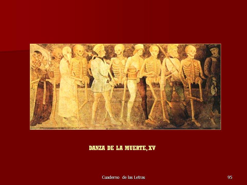 DANZA DE LA MUERTE, XV Cuaderno de las Letras