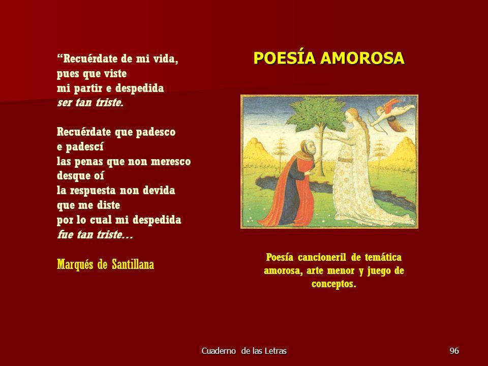 POESÍA AMOROSA Marqués de Santillana Recuérdate de mi vida,