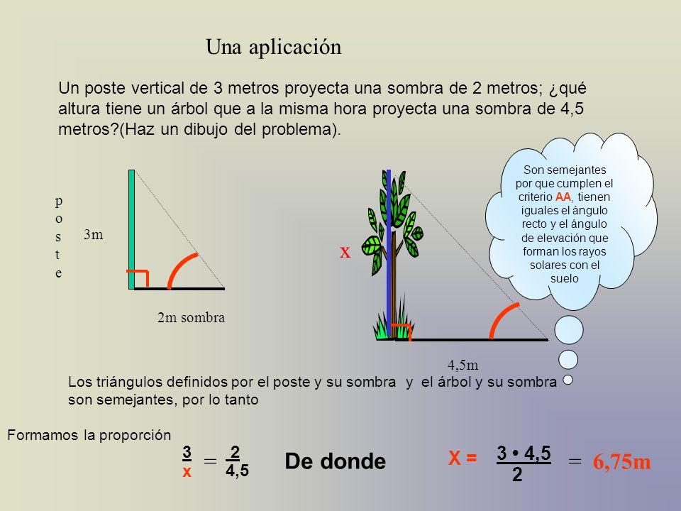 Una aplicación x = De donde = 6,75m 3 • 4,5 X = 2