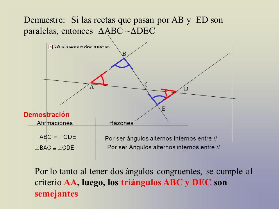 Demuestre: Si las rectas que pasan por AB y ED son paralelas, entonces ΔABC ~ΔDEC