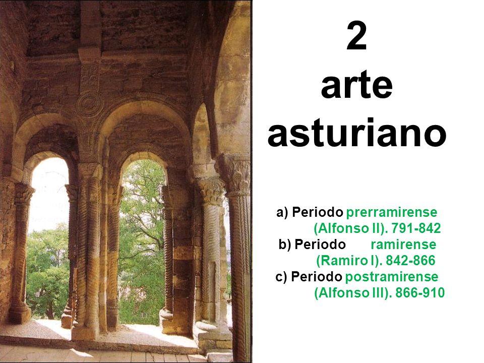 2 arte asturiano a) Periodo prerramirense (Alfonso II)