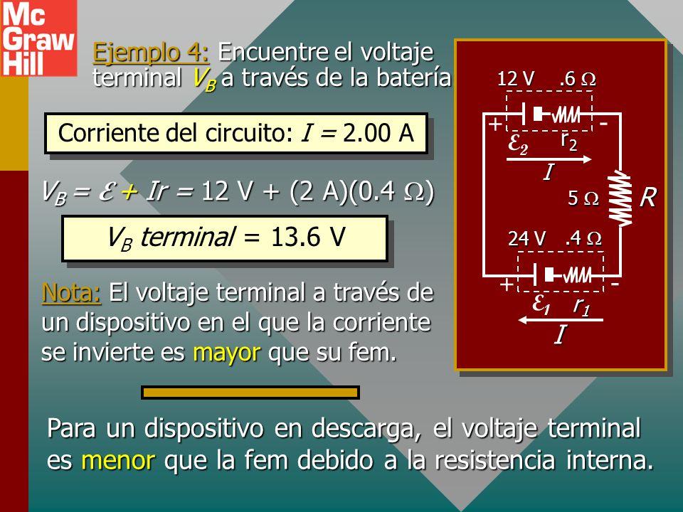 Ejemplo 4: Encuentre el voltaje terminal VB a través de la batería.