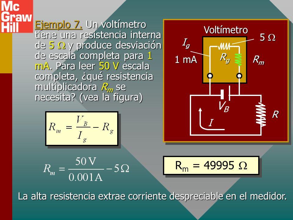 La alta resistencia extrae corriente despreciable en el medidor.
