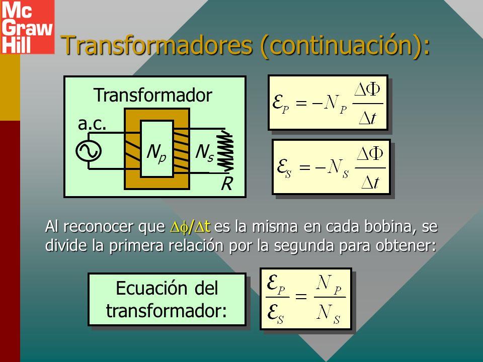 Transformadores (continuación):