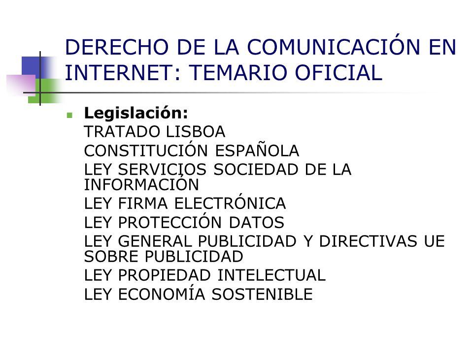 DERECHO DE LA COMUNICACIÓN EN INTERNET: TEMARIO OFICIAL