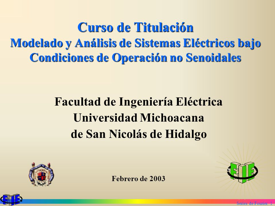 Curso de Titulación Modelado y Análisis de Sistemas Eléctricos bajo Condiciones de Operación no Senoidales