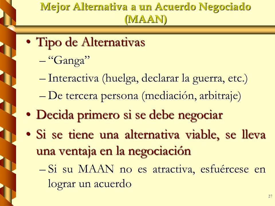 Mejor Alternativa a un Acuerdo Negociado (MAAN)
