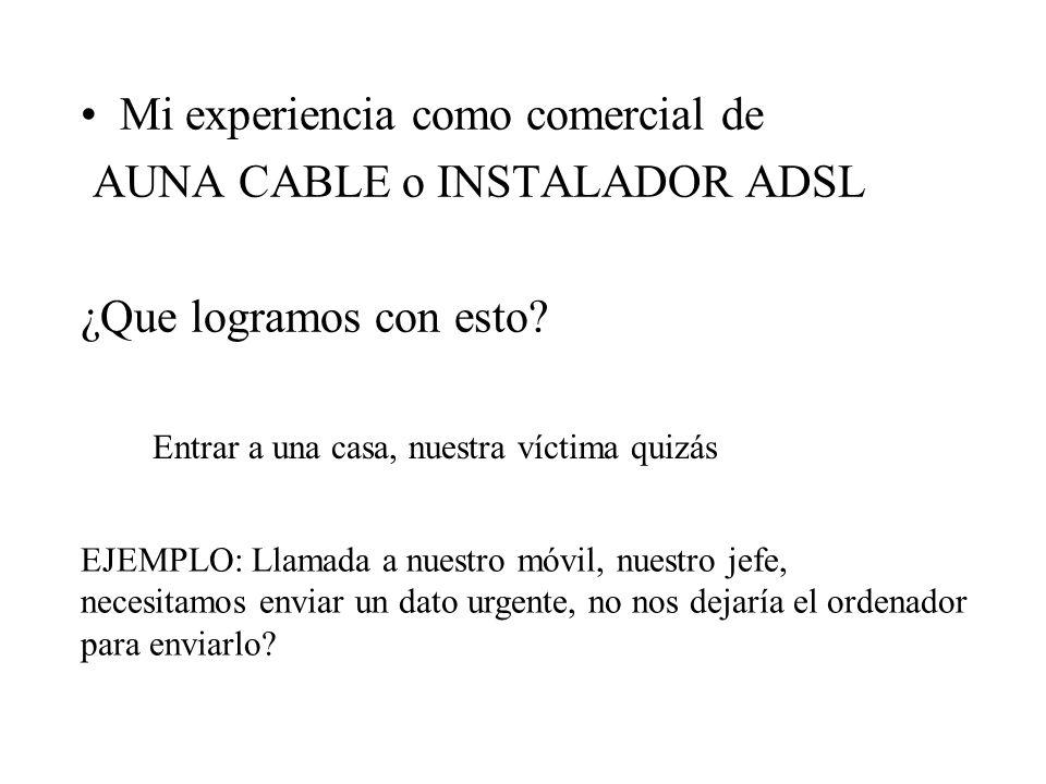 Mi experiencia como comercial de AUNA CABLE o INSTALADOR ADSL