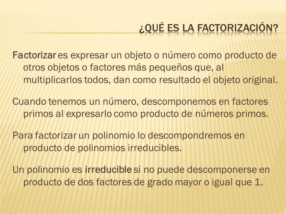 ¿qué es la factorización