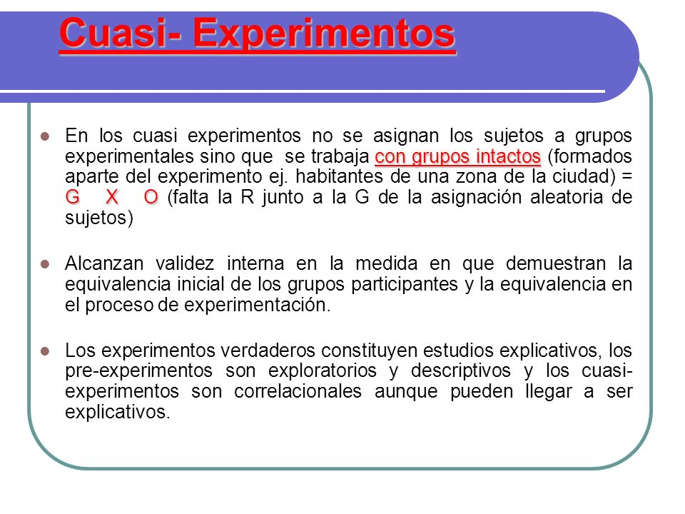 Cuasi- Experimentos