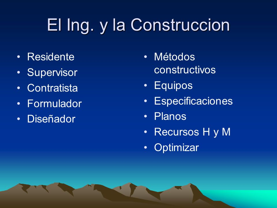 El Ing. y la Construccion