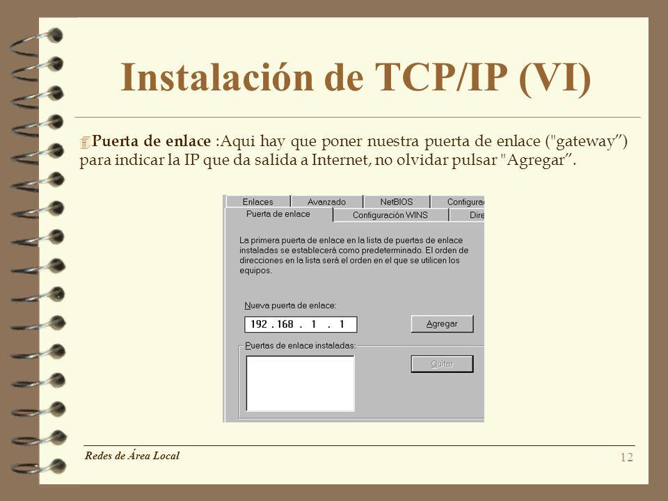 Instalación de TCP/IP (VI)