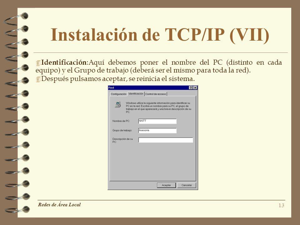 Instalación de TCP/IP (VII)
