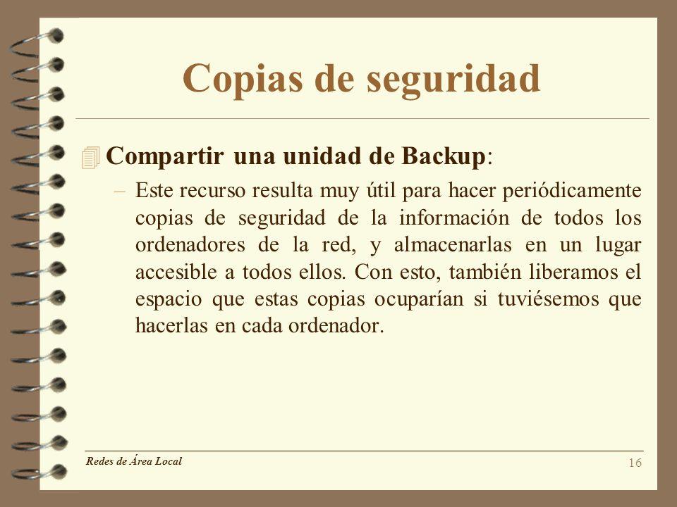 Copias de seguridad Compartir una unidad de Backup: