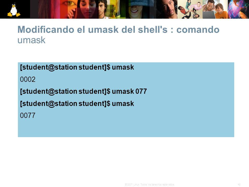 Modificando el umask del shell s : comando umask