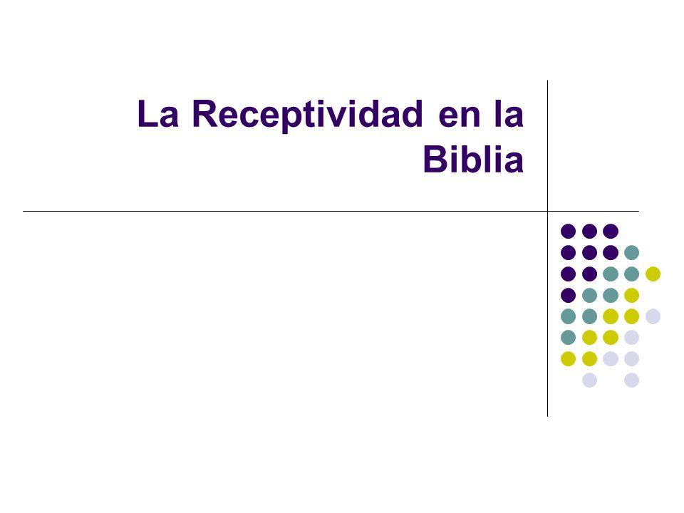 La Receptividad en la Biblia