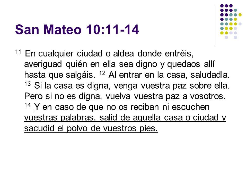 San Mateo 10:11-14