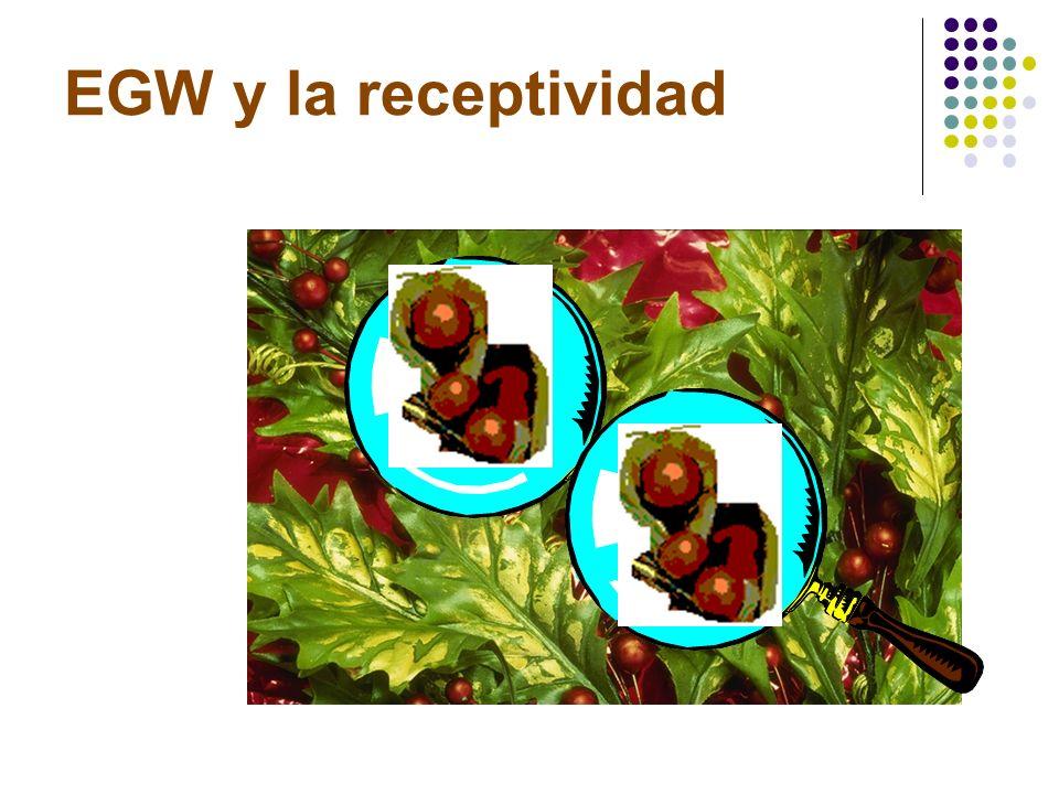EGW y la receptividad