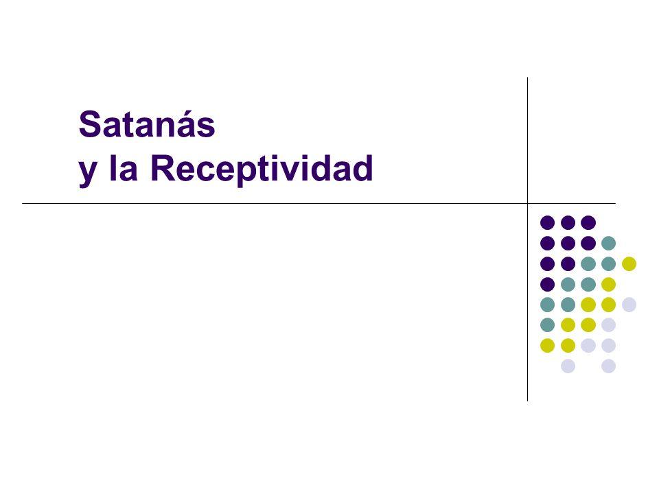 Satanás y la Receptividad