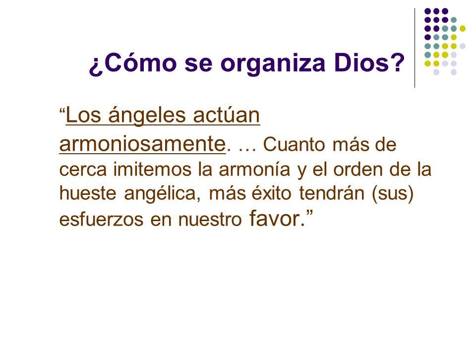 ¿Cómo se organiza Dios