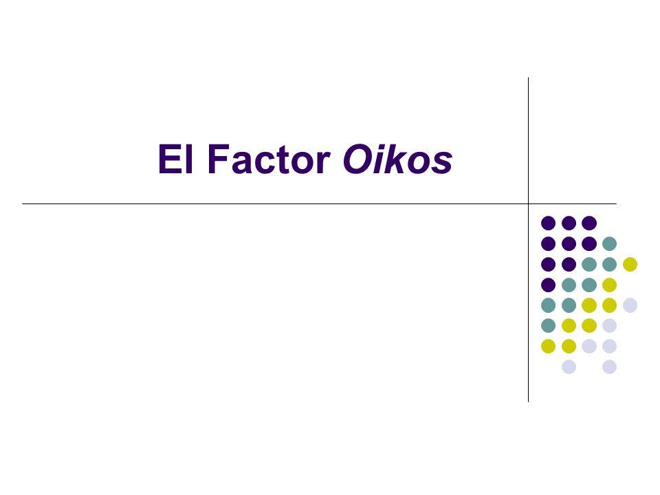 El Factor Oikos