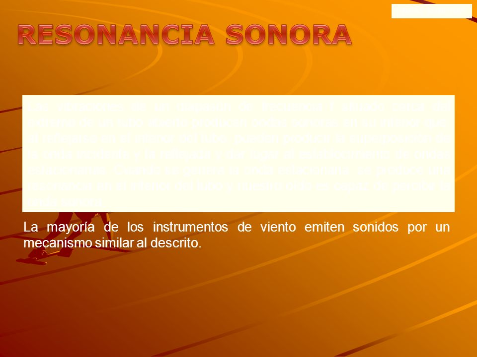 ONDAS SONORAS RESONANCIA SONORA.