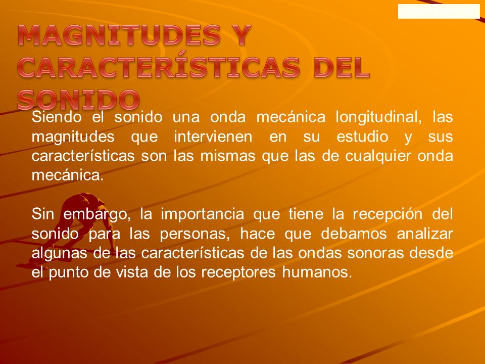 MAGNITUDES Y CARACTERÍSTICAS DEL SONIDO