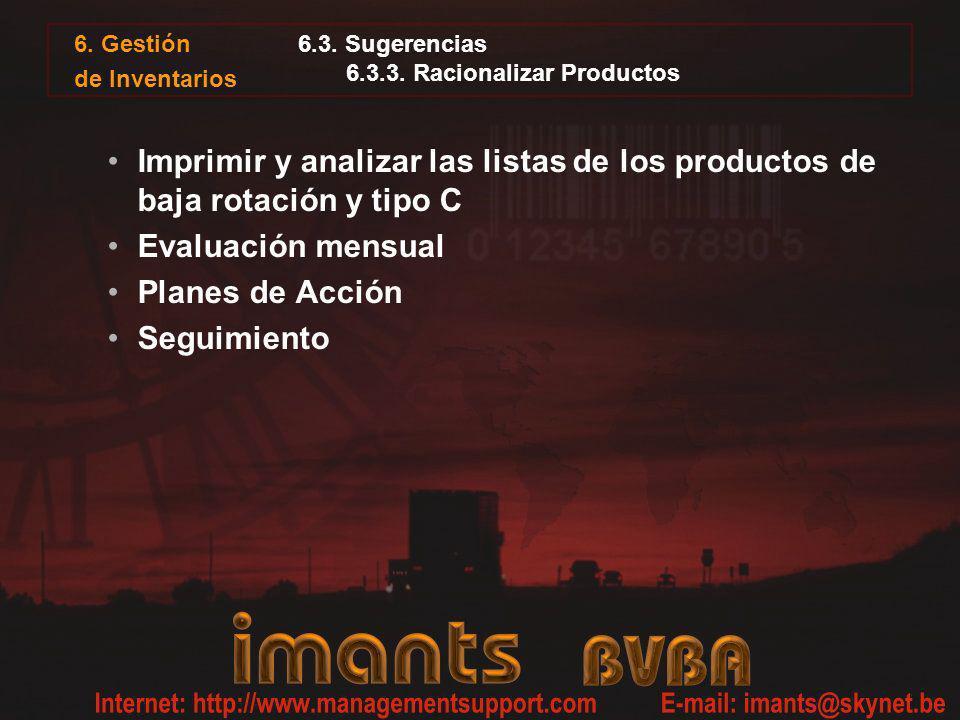6.3. Sugerencias 6.3.3. Racionalizar Productos