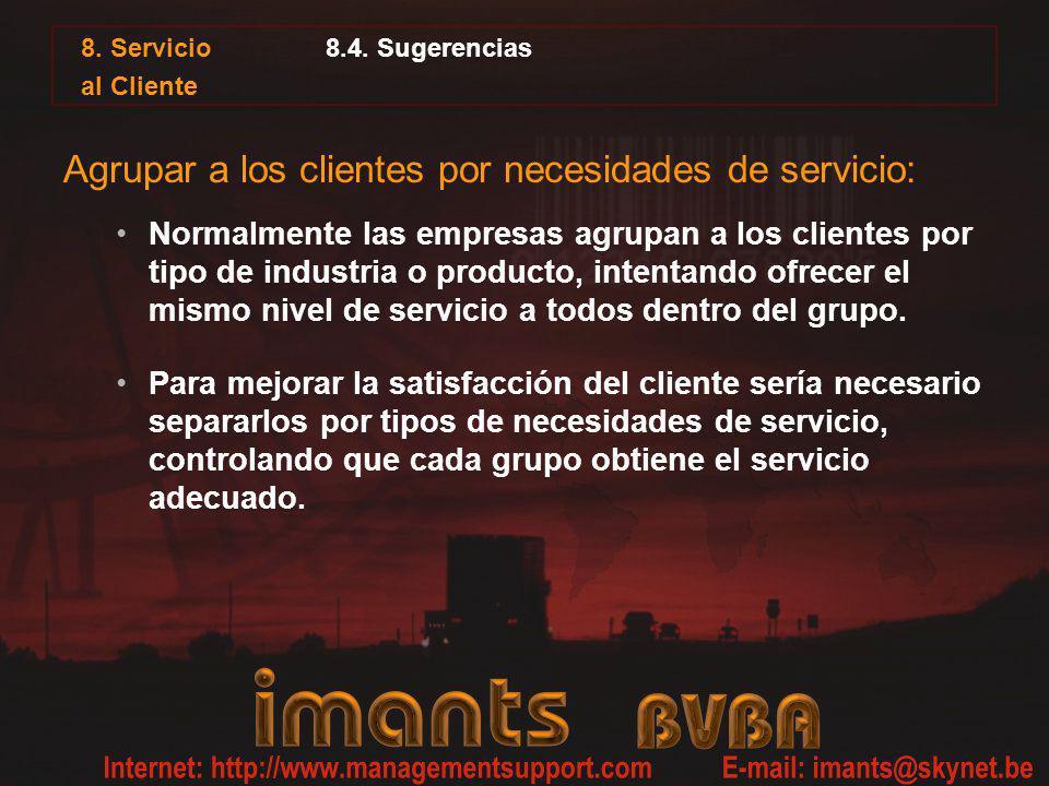 Agrupar a los clientes por necesidades de servicio: