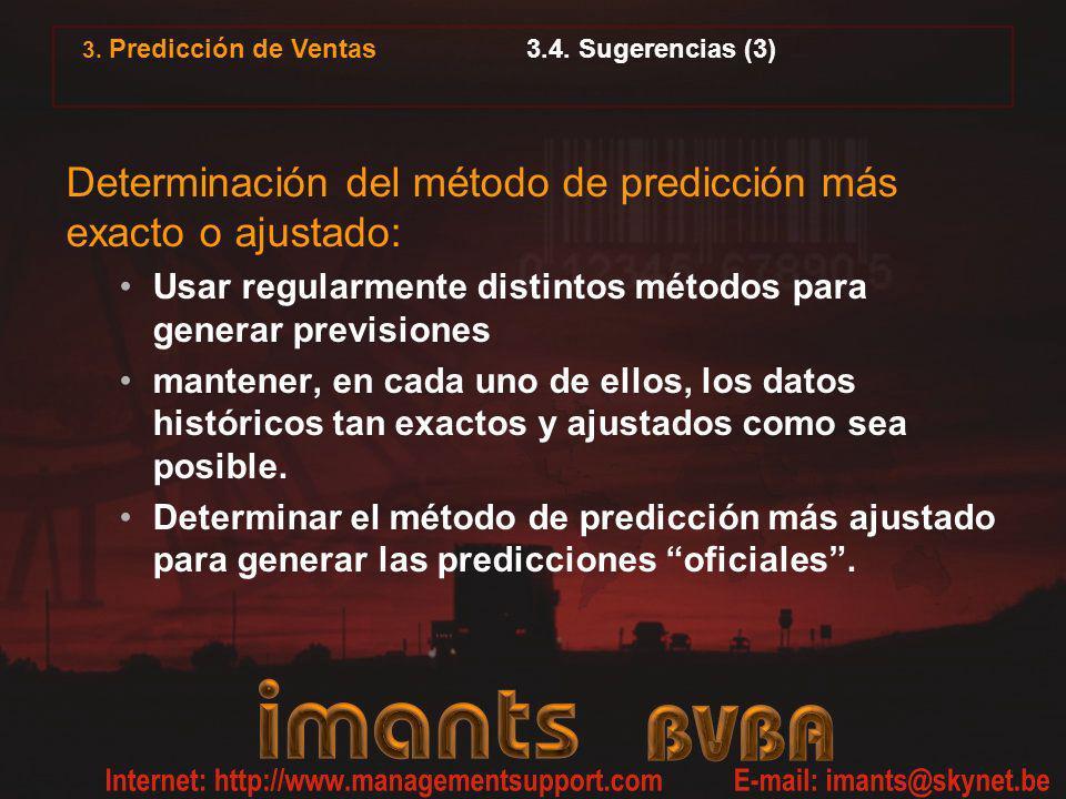 Determinación del método de predicción más exacto o ajustado:
