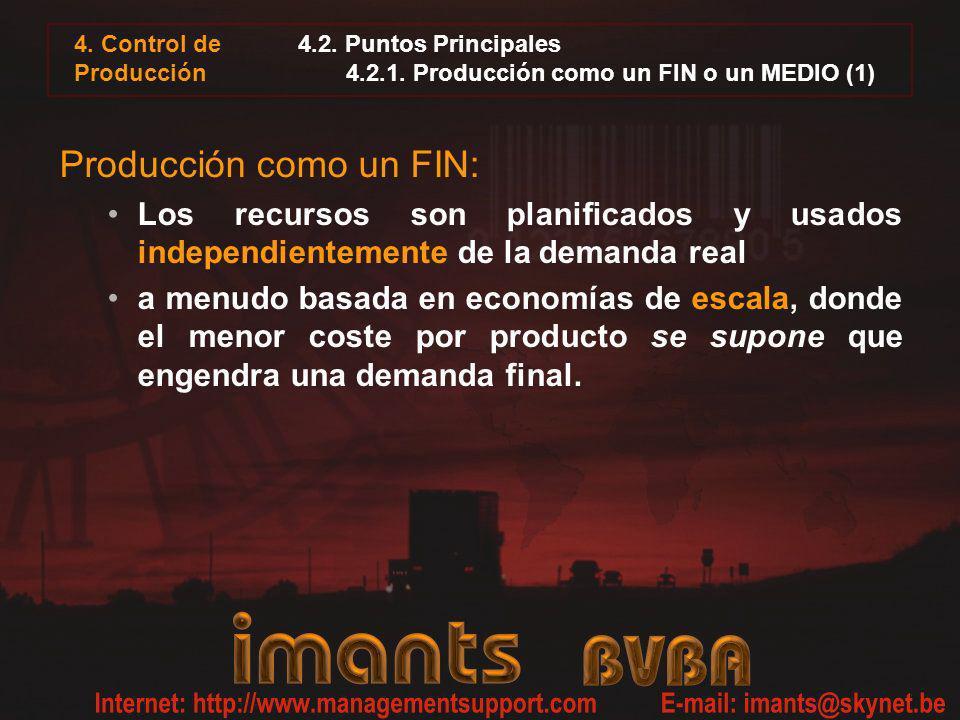 4.2. Puntos Principales 4.2.1. Producción como un FIN o un MEDIO (1)