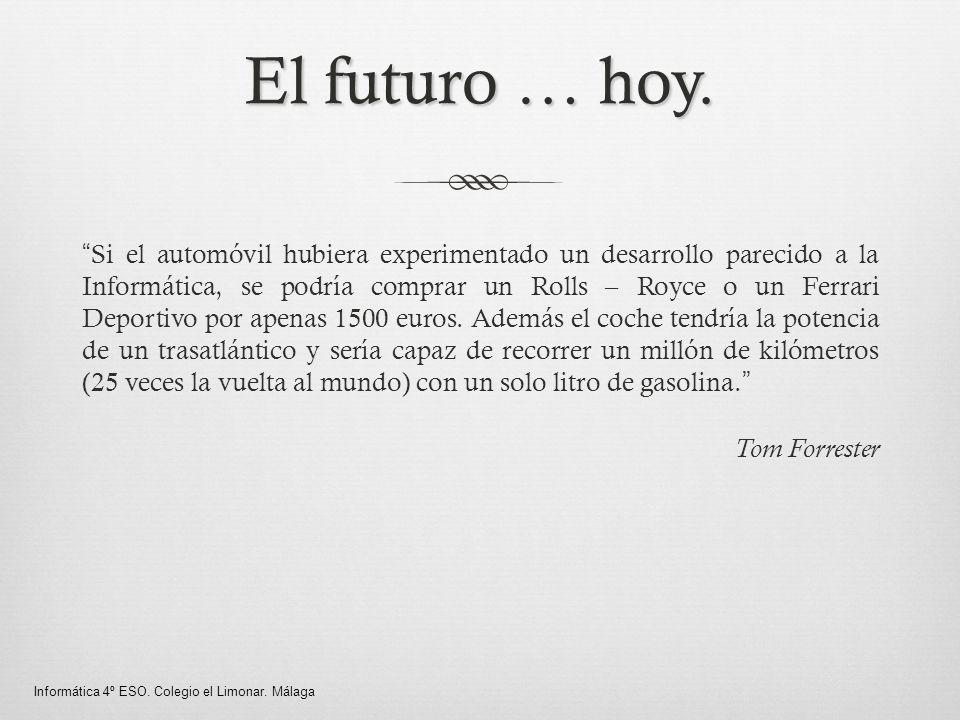 El futuro … hoy.