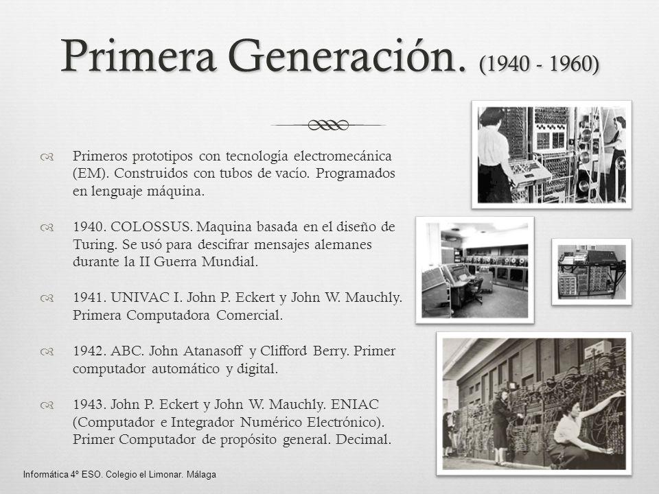 Primera Generación. (1940 - 1960)