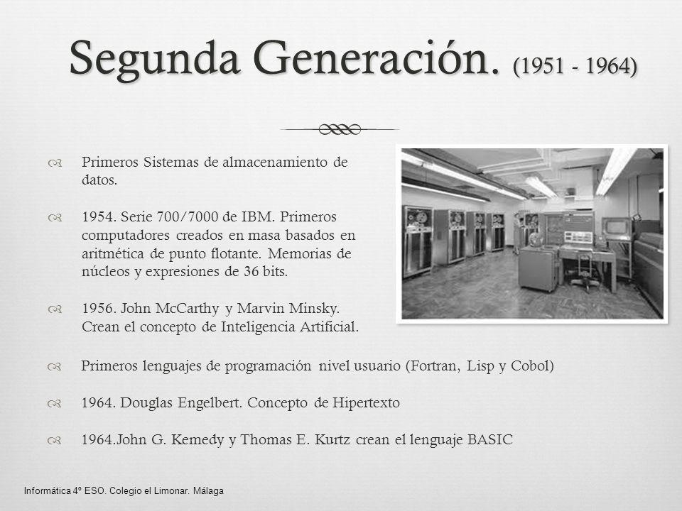 Segunda Generación. (1951 - 1964)