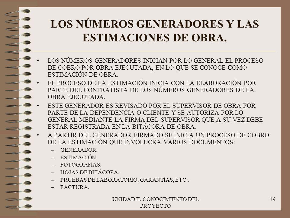 LOS NÚMEROS GENERADORES Y LAS ESTIMACIONES DE OBRA.