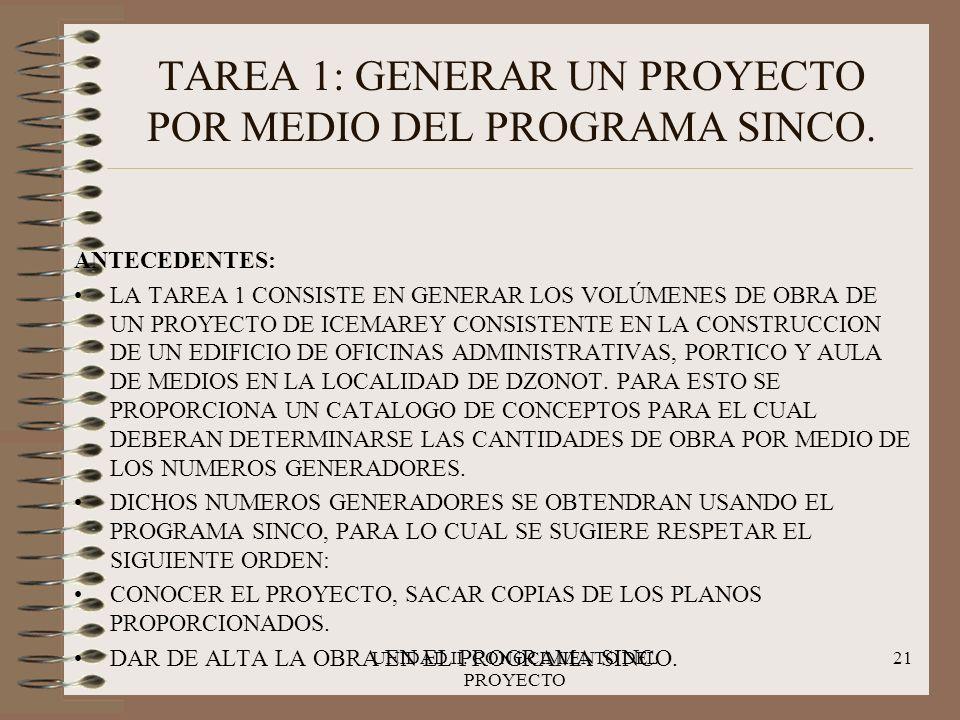 TAREA 1: GENERAR UN PROYECTO POR MEDIO DEL PROGRAMA SINCO.