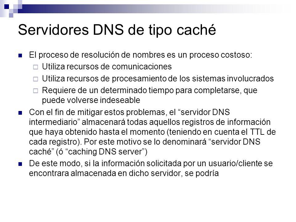 Servidores DNS de tipo caché