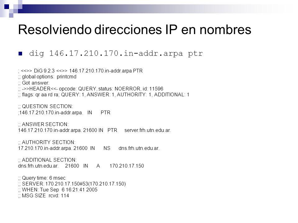Resolviendo direcciones IP en nombres