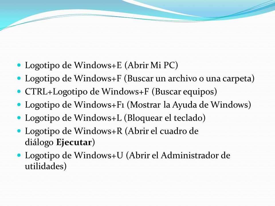 Logotipo de Windows+E (Abrir Mi PC)