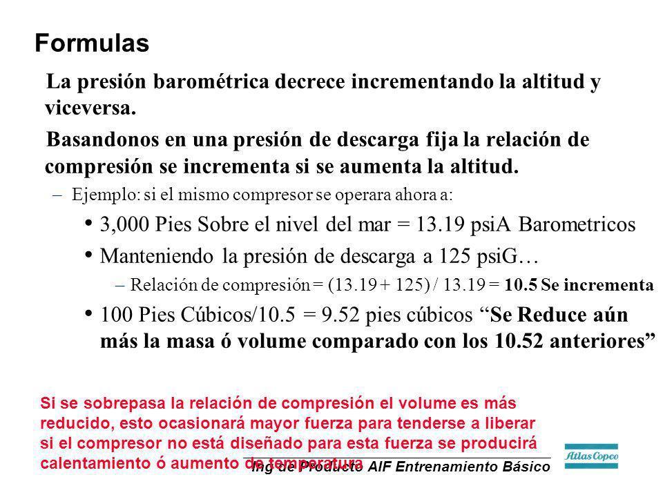 Formulas La presión barométrica decrece incrementando la altitud y viceversa.