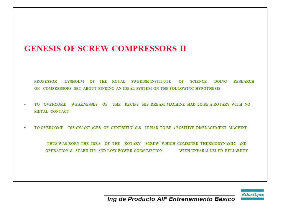 GENESIS OF SCREW COMPRESSORS II
