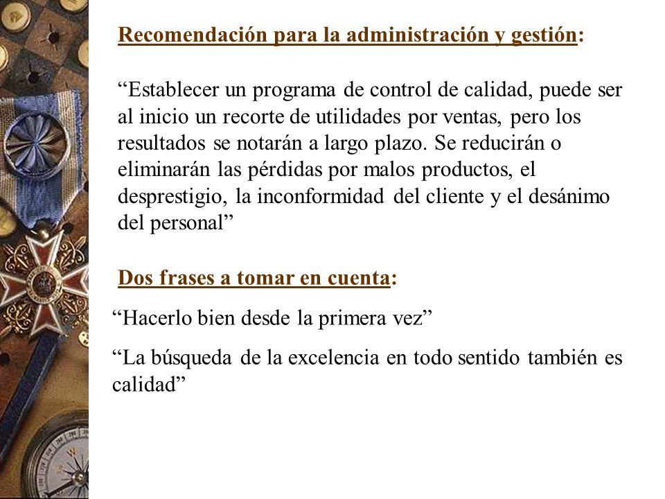 Recomendación para la administración y gestión:
