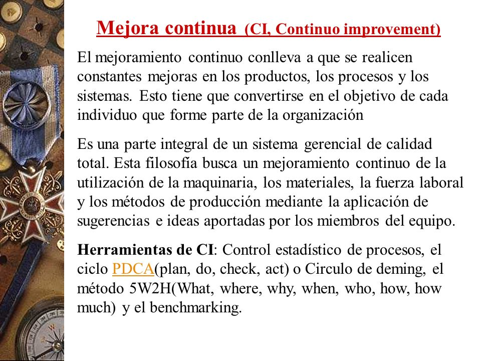 Mejora continua (CI, Continuo improvement)